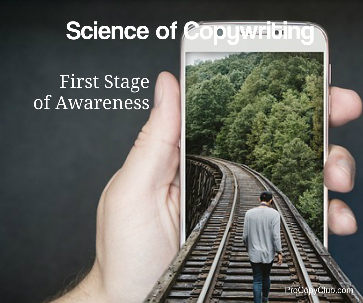 Science of Copywriting - The First Stage Of Awareness